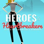 [PDF] [EPUB] Heroes and Heartbreakers (Ci #1) Download