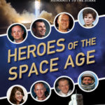 [PDF] [EPUB] Heroes of the Space Age: Incredible Stories of the Famous and Forgotten Men and Women Who Took Humanity to the Stars Download