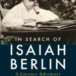 [PDF] [EPUB] In Search of Isaiah Berlin: A Literary Adventure Download