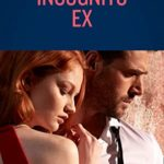 [PDF] [EPUB] Incognito Ex (Mills and Boon Heroes) (Silver Valley P.D., Book 8) Download
