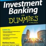 [PDF] [EPUB] Investment Banking for Dummies Download