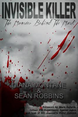 [PDF] [EPUB] Invisible Killer: The Monster Behind the Mask Download by Diana Montané