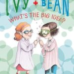 [PDF] [EPUB] Ivy and Bean: What's the Big Idea? Download