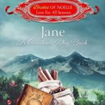 [PDF] [EPUB] Jane: A Christmas Day Bride (Brides of Noelle: Love For All Seasons #10) Download