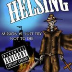 [PDF] [EPUB] Just Try Not To Die  (Brian Helsing: The World's Unlikeliest Vampire Hunter. Mission #1) Download