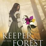 [PDF] [EPUB] Keeper of the Forest (The Lost Garden, #1) Download
