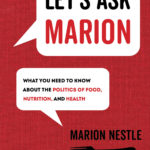 [PDF] [EPUB] Let's Ask Marion: What You Need to Know about the Politics of Food, Nutrition, and Health Download