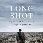 [PDF] [EPUB] Long Shot: My Life As a Sniper in the Fight Against ISIS Download