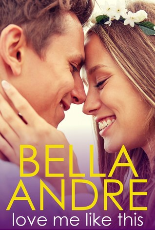 [PDF] [EPUB] Love Me Like This (The Morrisons #3) Download by Bella Andre