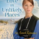[PDF] [EPUB] Love in Unlikely Places Download