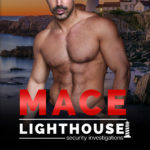 [PDF] [EPUB] Mace (Lighthouse Security Investigations #1) Download