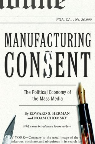 [PDF] [EPUB] Manufacturing Consent: The Political Economy of the Mass Media Download by Edward S. Herman