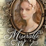[PDF] [EPUB] Miserable in Montana (Yours Truly: The Lovelorn Book 16) Download