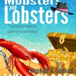 [PDF] [EPUB] Mobsters and Lobsters (Hooked and Cooked #2) Download