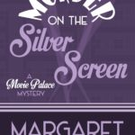 [PDF] [EPUB] Murder on the Silver Screen Download