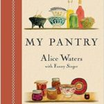 [PDF] [EPUB] My Pantry: Homemade Ingredients That Make Simple Meals Your Own Download