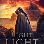 [PDF] [EPUB] Night Light (Lord and Protector Book 1) Download