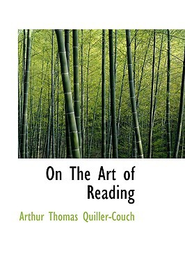 [PDF] [EPUB] On The Art Of Reading Download by Arthur Quiller-Couch