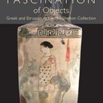[PDF] [EPUB] On the Fascination of Objects: Greek and Etruscan Art in the Shefton Collection Download