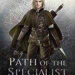 [PDF] [EPUB] Path of the Specialist: (Path of the Ranger Book 6) Download