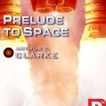 [PDF] [EPUB] Prelude to Space Download