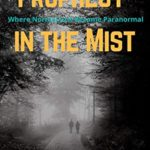 [PDF] [EPUB] Prophecy in the Mist: The Chronicles of Travis the Texan Tome I Download
