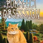 [PDF] [EPUB] Purrfect Obsession (The Mysteries of Max #10) Download