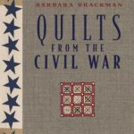 [PDF] [EPUB] Quilts from the Civil War: Nine Projects, Historic Notes, Diary Entries Download
