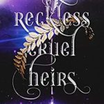 [PDF] [EPUB] Reckless Cruel Heirs (The Lost Clan Book 5) Download