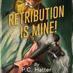 [PDF] [EPUB] Retribution is Mine!: Poached Parody (Kaiser Wrench Book 3) Download