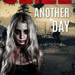 [PDF] [EPUB] Seize Another Day (Dangerous Days #4) Download