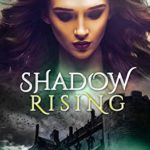 [PDF] [EPUB] Shadow Rising (The Lady of the Water Book 4) Download