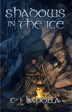 [PDF] [EPUB] Shadows in the Ice (Isiir Chronicles #3) Download by C.J. LaPolla