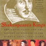 [PDF] [EPUB] Shakespeare's Kings: The Great Plays and the History of England in the Middle Ages: 1337-1485 Download