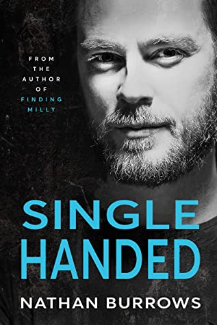 [PDF] [EPUB] Single Handed (Gareth Dawson Series Book 3) Download by Nathan Burrows