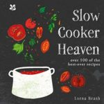 [PDF] [EPUB] Slow Cooker Heaven: Over 100 of the Best-Ever Recipes Download