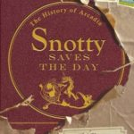 [PDF] [EPUB] Snotty Saves the Day: The History of Arcadia Download