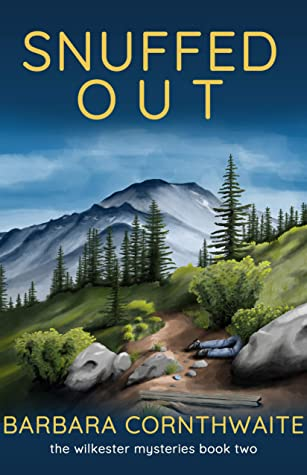 [PDF] [EPUB] Snuffed Out (Wilkester Mysteries Book 2) Download by Barbara Cornthwaite