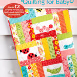 [PDF] [EPUB] Special Delivery Quilting for Baby Download