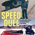 [PDF] [EPUB] Speed Duel: The Inside Story of the Land Speed Record in the Sixties Download