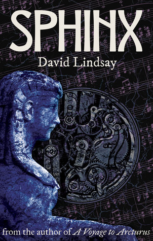 [PDF] [EPUB] Sphinx: From the Author of a Voyage to Arcturus Download by David  Lindsay