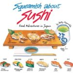 [PDF] [EPUB] Squeamish About Sushi: Food Adventures in Japan Download