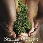 [PDF] [EPUB] Stories We Live and Grow By: (Re)Telling Our Experiences as Muslim Mothers and Daughters Download