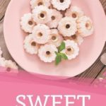 [PDF] [EPUB] Sweet Cravings: Sugar Cookies Recipes you shouldn't miss out on Download