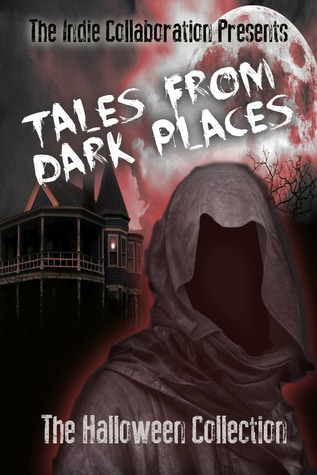 [PDF] [EPUB] Tales From Dark Places: The Halloween Collection Download by D.C. Rogers