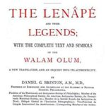 [PDF] [EPUB] The Abridged Version of  The Lenâpé and Their Legends : With the complete text and symbols of the Walam olum, a new translation, and an inquiry into its authenticity Download