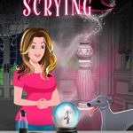 [PDF] [EPUB] The Art of Scrying (Mystic's End #4) Download