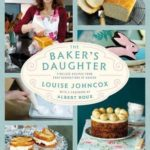 [PDF] [EPUB] The Baker's Daughter: Timeless Recipes from Four Generations of Bakers Download