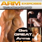 [PDF] [EPUB] The Best Arm Exercises You've Never Heard of: Get Great Arms Fast Download
