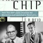 [PDF] [EPUB] The Chip: How Two Americans Invented the Microchip and Launched a Revolution Download